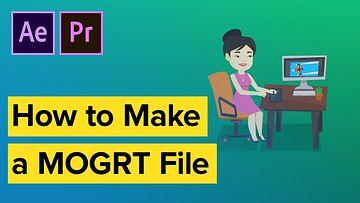 如何用AE制作MOGRT模板导入到PR中使用